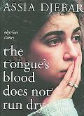Tongue's Blood Does Not Run Dry Algerian Stories
