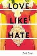 Love Like Hate