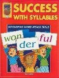 Success with Syllables: Developing Word Attack Skills