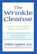 Wrinkle Cleanse 4 Simple Steps To Softer, Younger-Looking Skin