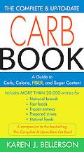 Complete & Up-to-date Carb Book A Guide to Carb, Calorie, Fiber, and Sugar Content