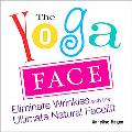 Yoga Face Anti-Aging Yoga for the Face