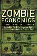 Zombie Economics : A Guide to Personal Finance
