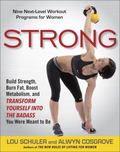 Strong : Nine Next-Level Workout Programs for Women