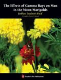Effect of Gamma Rays on Man in the Moon Marigolds A Unit Plan