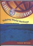 Valuing World Heritage (Global Citizenship)