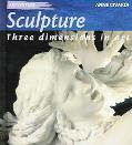 Sculpture Three Dimensions in Art