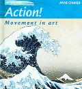 Action! Movement in Art