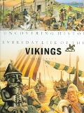 Everyday Life of the Vikings