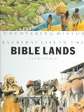 Everyday Life in the Bible Lands