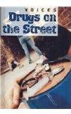 Drugs on the Street (Voices (Smart Apple Media))