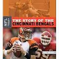The Story of the Cincinnati Bengals (The NFL Today)