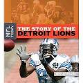 The Story of the Detroit Lions (The NFL Today)