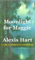 Moonlight for Maggie