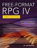 Free-Format RPG IV : The Express Guide to Learning Free Format