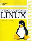 Introduction to Linux: A Collection of Linux Howtos (Open Source Library)