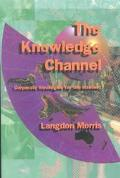 Knowledge Channel Corporate Strategies for the Internet