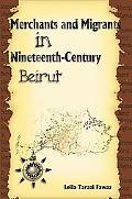 Merchants and Migrants in Nineteenth-Century Beirut