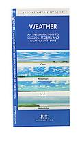 Weather An Introduction to Clouds, Storms and Weather Patterns
