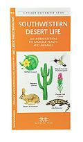Southwestern Desert Life An Introduction to Familiar Plants and Animals