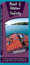 Boat & Water Safety: A Waterproof Pocket Reference to Safe Practices & Procedures (Duraguide)