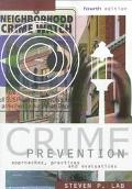 Crime Prevention Approaches, Practices and Evaluations