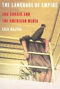 Language Of Empire Abu Ghraib And The American Media
