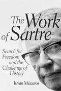 Work of Sartre : Search for Freedom and the Challenge of History