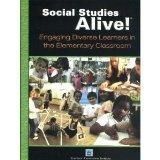 Social Studies Alive!: Engaging Diverse Learners in the Elementary Classroom