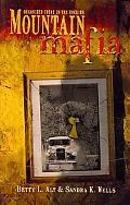 Mountain Mafia - Organized Crime In The Rockies
