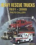 Heavy Rescue Trucks 1931 - 2000 Photo Gallery