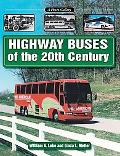 Highway Buses of the 20th Century A Photo Gallery