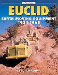 Euclid Earth-moving Equipment, 1924-1968