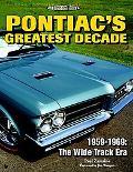 Pontiac's Greatest Decade 19591969  the Wide Track Era