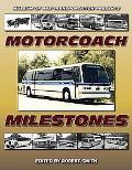 Museum Presents Motorcoach Milestones
