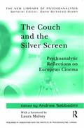 Couch and the Silver Screen Psychoanalytic Reflections on European Cinema