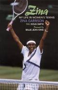 Zina My Life in Women's Tennis