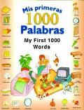 Mis Primeras 1,000 Palabras/My First 1,000 Words