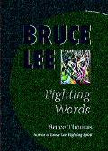 Bruce Lee Fighting Words