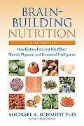 Brain-building Nutrition How Dietary Fats And Oils Affect Mental, Physical, And Emotional In...
