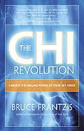 Chi Revolution Why Most Exercise and Diet Programs Don't Work and What You Can Do About It