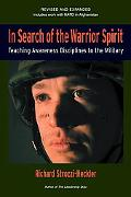 In Search of the Warrior Spirit Teaching Awareness Disciplines to the Green Berets