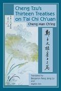 Cheng Tzu's Thirteen Treatises on T'ai Chi Ch'uan