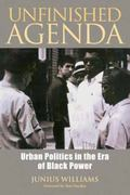 Unfinished Agenda : Urban Politics in the Era of Black Power