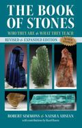 Book of Stones, Revised Edition : Who They Are and What They Teach