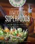 Magic of Superfoods : With Rawlicious Recipes for Radiant Health