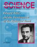 Edward Teller and the Development of the Hydrogen Bomb