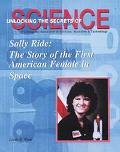 Sally Ride The Story of the First American Femalein Space