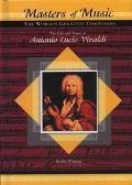 Life and Times of Antonio Lucio Vivaldi