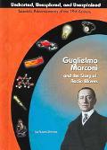 Guglielmo Marconi and Radio Waves
